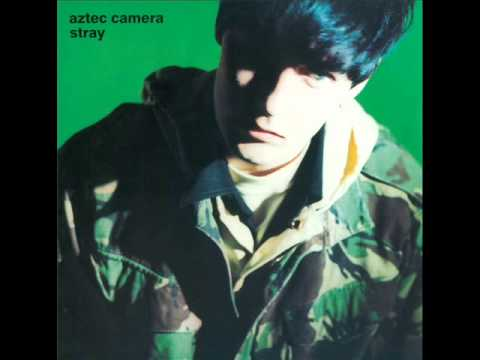 Aztec Camera - The Gentle Kind
