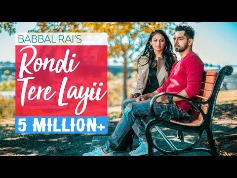 Rondi Tere Layi | Full Video | Babbal Rai | Pav Dharia | Preet Hundal | Speed Records