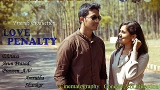 Simple Aagi Ondu Love Story - LOVE PENALTY- kannada love short film by kishore M C [SJCE]