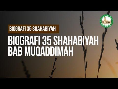 BIOGRAFI 35 SHAHABIYAH NABI SHALLALLAHU 'ALAIHI WA SALLAM  - Ustadz Arif Usman
