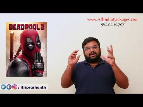 Deadpool 2 Review by Prashanth
