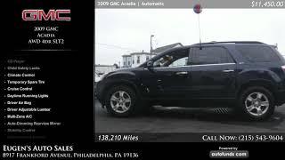 Used 2009 GMC Acadia | Eugen's Auto Sales, Philadelphia, PA