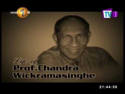 Life of Chandra Wickramasinghe TV1 07th February 2017