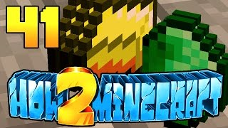 """HOW TO MINECRAFT - EPISODE 41 