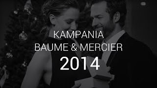 Baume & Mercier - Life is about moments - 2014