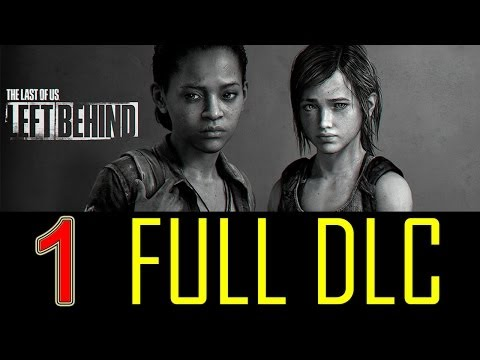The Last Of Us Left Behind Walkthrough Part 1 Story Dlc Let's Play Full Gameplay Hd No Commentary video
