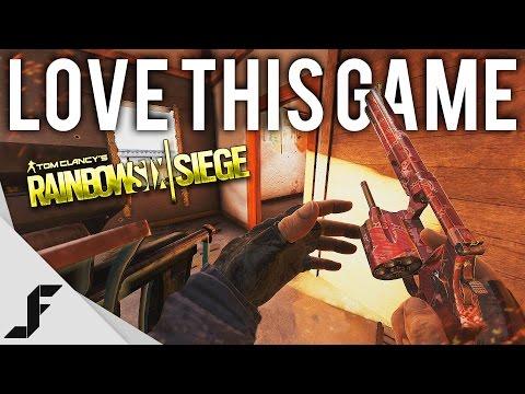 I LOVE THIS GAME - Rainbow Six Siege