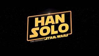 FilmClubTrailer - Han Solo Uma História Star Wars Trailer Legendado