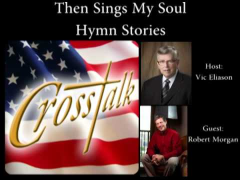 Then Sings My Soul--Hymn Stories