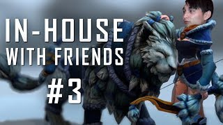 IN-HOUSE WITH FRIENDS #3 (SingSing Dota 2 Highlights #1259)