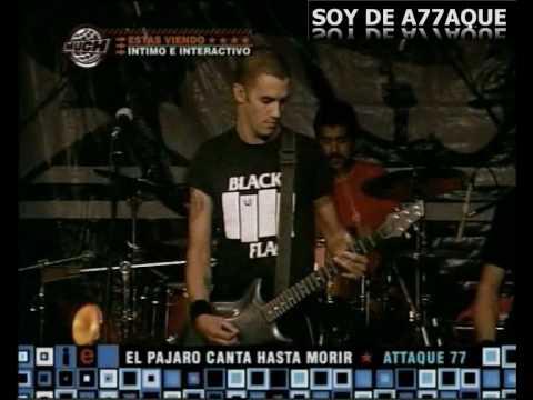 Attaque 77 - El Pajaro Canta Hasta Morir