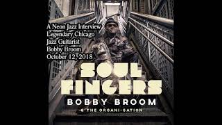 Neon Jazz Interview with Legendary Chicago Jazz Guitarist Bobby Broom