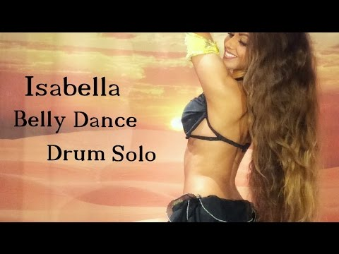 Isabella Belly Dance Drum Solo | HD