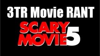 Scary Movie 5 - Movie Review/Rant by 3TR