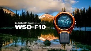 Casio WSD-F10 Android Wear Smartwatch Official Video | aBlogtoWatch
