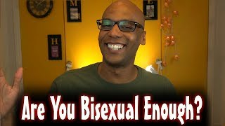 Are You Bisexual Enough? (Homoromantic)