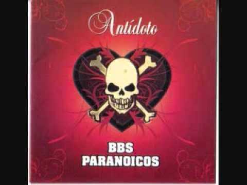 Bbs Paranoicos - La Victoria Del Perdedor