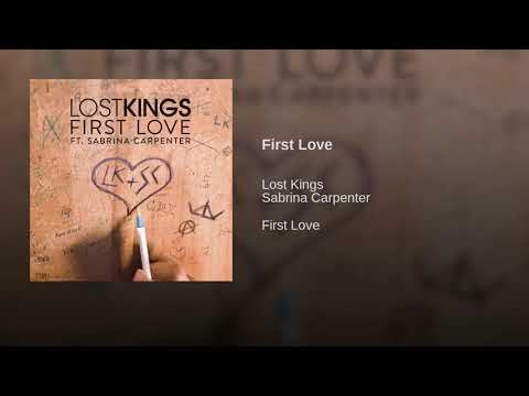 Sabrina Carpenter ft. Lost Kings - First Love