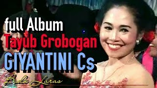 download lagu Tayub Grobogan Giyantini Cs - Budi Laras Full Album gratis