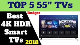 Top 5 Best Budget 55 inches 4K Smart TVs 2019 | Review