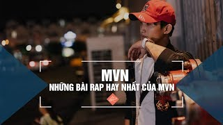 MVN - Anh Có Gia Đình Rồi Em, Yêu Nhau Thế Được Rồi Em - Những Bài Rap Hay Nhất Của MVN