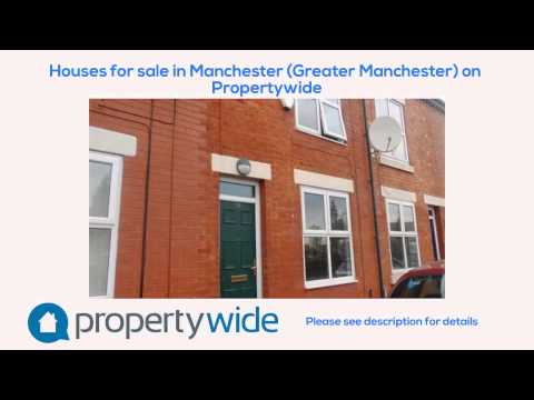 Houses for sale in Manchester (Greater Manchester) on Propertywide