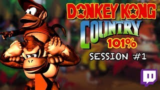 Twitch: Donkey Kong Country - 101% Completion   Session #01