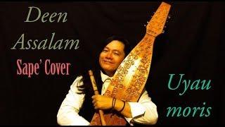 Download Lagu DEEN ASSALAM (Agama Perdamaian) I Sape' Cover - Uyau moris Gratis STAFABAND