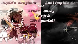 Cupid's Daughter and Anti Cupid's Son - ( After story - Part 2- GLMM )