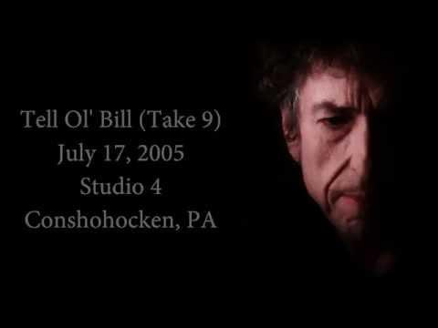 Bob Dylan - Tell Ol Bill