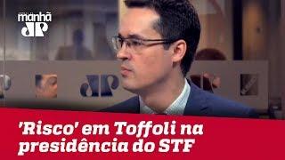 Por 'posições contrárias à Lava Jato', Dallagnol vê 'risco' em Toffoli na presidência do STF