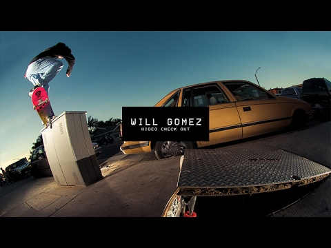 Video Check Out: Will Gomez