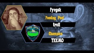 Noob Player Picks: fyvgsk picks Teemo