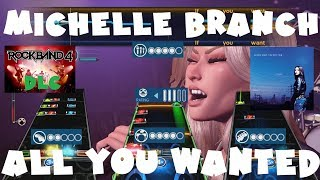 *NEW* Michelle Branch - All You Wanted - Rock Band 4 DLC Expert Full Band (March 8th, 2018)