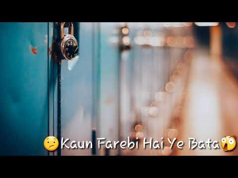 WhatsApp status video Kya Hua Tera Wada