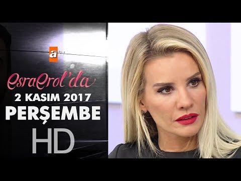 Esra Erol'da 2 Kasım 2017 Perşembe - 474. Bölüm