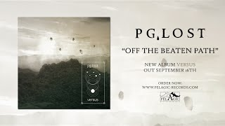 PG.LOST - Off The Beaten Path (audio)