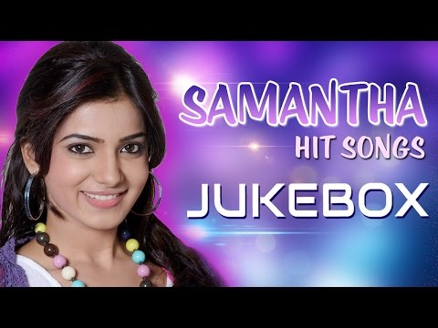 Samantha Latest Telugu Songs || Jukebox || Telugu Songs video