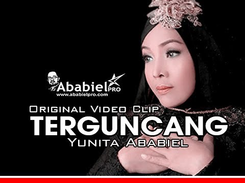TERGUNCANG II YUNITA ABABIEL II  ORIGINAL VIDEO CLIP
