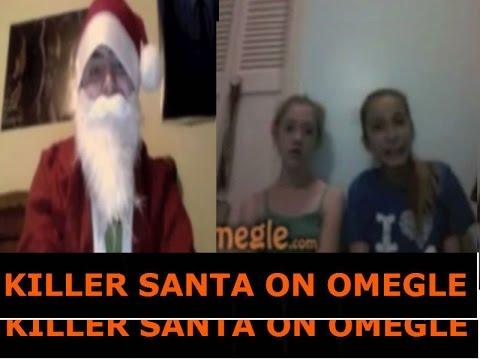 Killer Santa Killer Santa on Omegle Prank