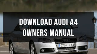 Download Audi A4 owners manual