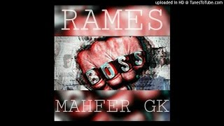 01. Rames & Mahfer GK - BOSS ! (Official Audio / 2016)