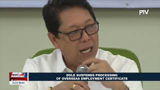 DOLE suspends processing of overseas employment certificate