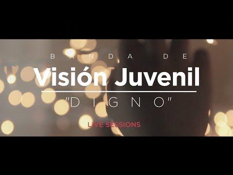 Banda de Visión Juvenil - Digno
