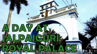 A day at Jalpaiguri Royal palace | Jalpaiguri Rajbari | North Bengal | feat. Bedadyuti