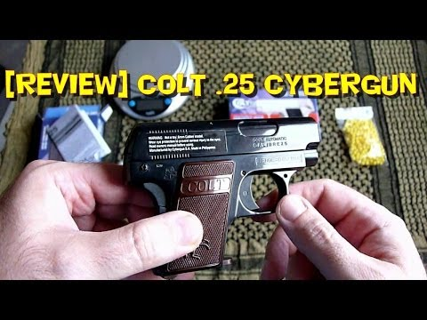 [AIRSOFT] Review N°34 [FR] - Réplique COLT .25 CYBERGUN (réplique du Colt mod. 1908)