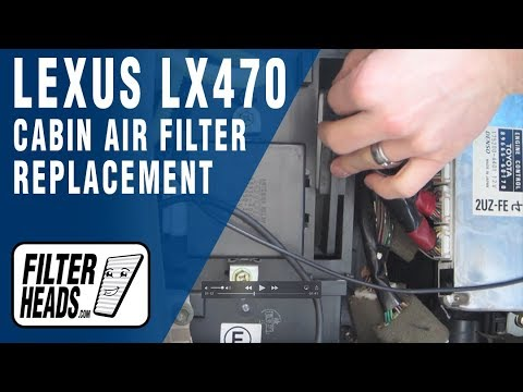 Cabin air filter replacement- Lexus LX470