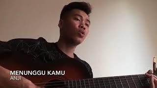 Menunggu kamu - Anji ( Malaysia Cover)