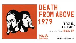 Watch Death From Above 1979 Losing Friends video