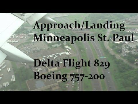 Boeing 757-200 Landing Minneapolis/St. Paul (Delta Flight 829)